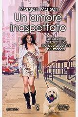 Un amore inaspettato (Italian Edition) Kindle Edition
