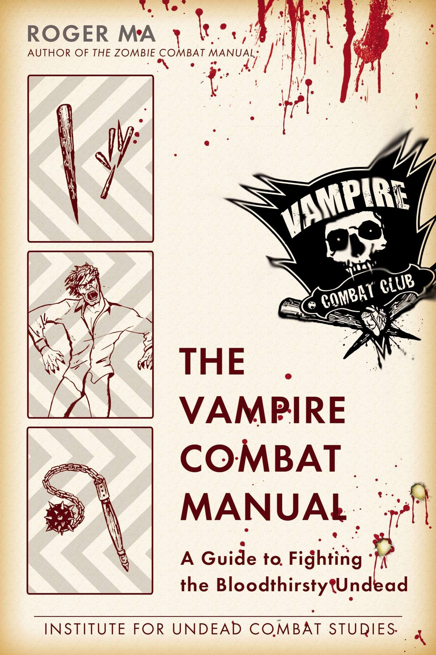 The Vampire Combat Manual: A Guide to Fighting the