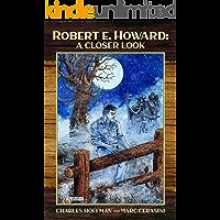 Robert E. Howard: A Closer Look book cover