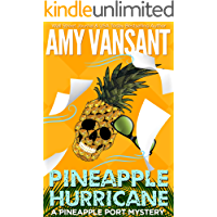 Pineapple Hurricane: A Pineapple Port Mystery: Book Eleven (Pineapple Port Mysteries 11)