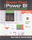 Power Pivot and Power Bi: The Excel User's Guide to DAX, Power Query, Power BI & Power Pivot in Excel 2010-2016