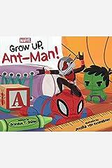Grow Up, Ant-Man! Kindle Edition