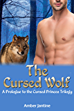The Cursed Wolf: A Prologue to The Cursed Princes