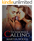 The Immortal's Calling: Paranormal Romance (Calder Witch Series Book 4)