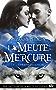 Derren Hudson: La Meute Mercure, T1