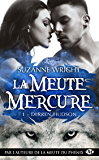 Derren Hudson: La Meute Mercure, T1 (French Edition)