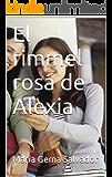 El rimmel rosa de Alexia