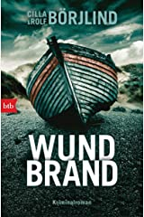 Wundbrand: Kriminalroman (Die Rönning/Stilton-Serie 5) (German Edition) Kindle Edition