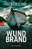 Wundbrand: Kriminalroman (Die Rönning/Stilton-Serie 5) (German Edition)