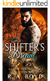 The Shifter's Dream: New Rose Ghost Shifters (Ghost Shifters of New Rose Book 2)