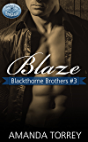 Blaze (Blackthorne Brothers Book 3)