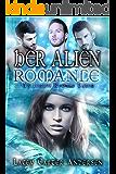 Her Alien Romance: Otherworldly Mates (An Iceilus Reverse Harem Book 1)