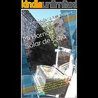 Mi Horno Solar de Caja: Algunos principios científicos