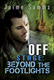 Off Stage: Beyond the Footlights