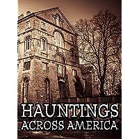 Hauntings Across America