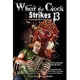 When the Clock Strikes 13