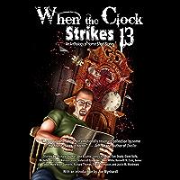 When the Clock Strikes 13 (English Edition)