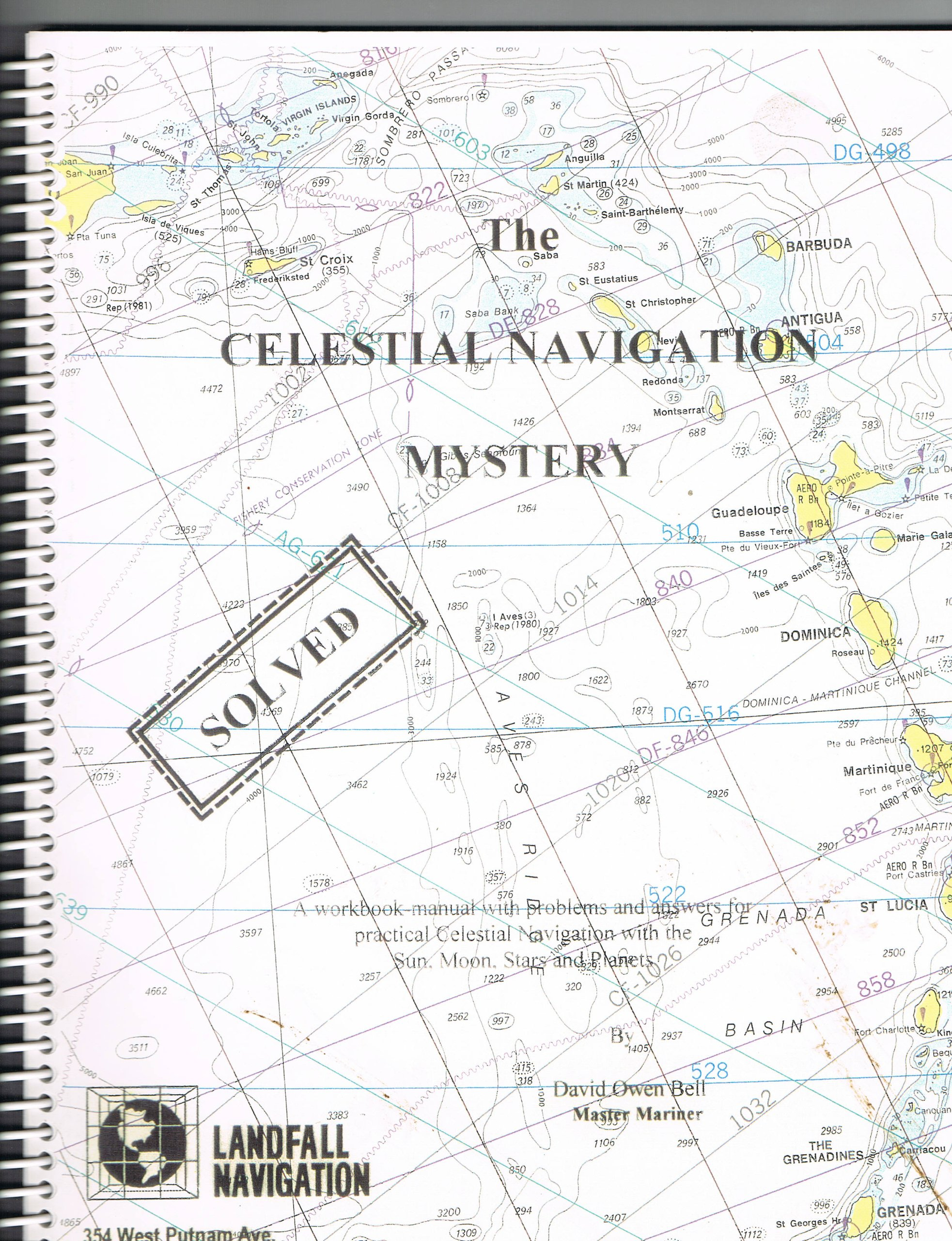 The celestial navigation mystery: Solved : a workbook-manual with