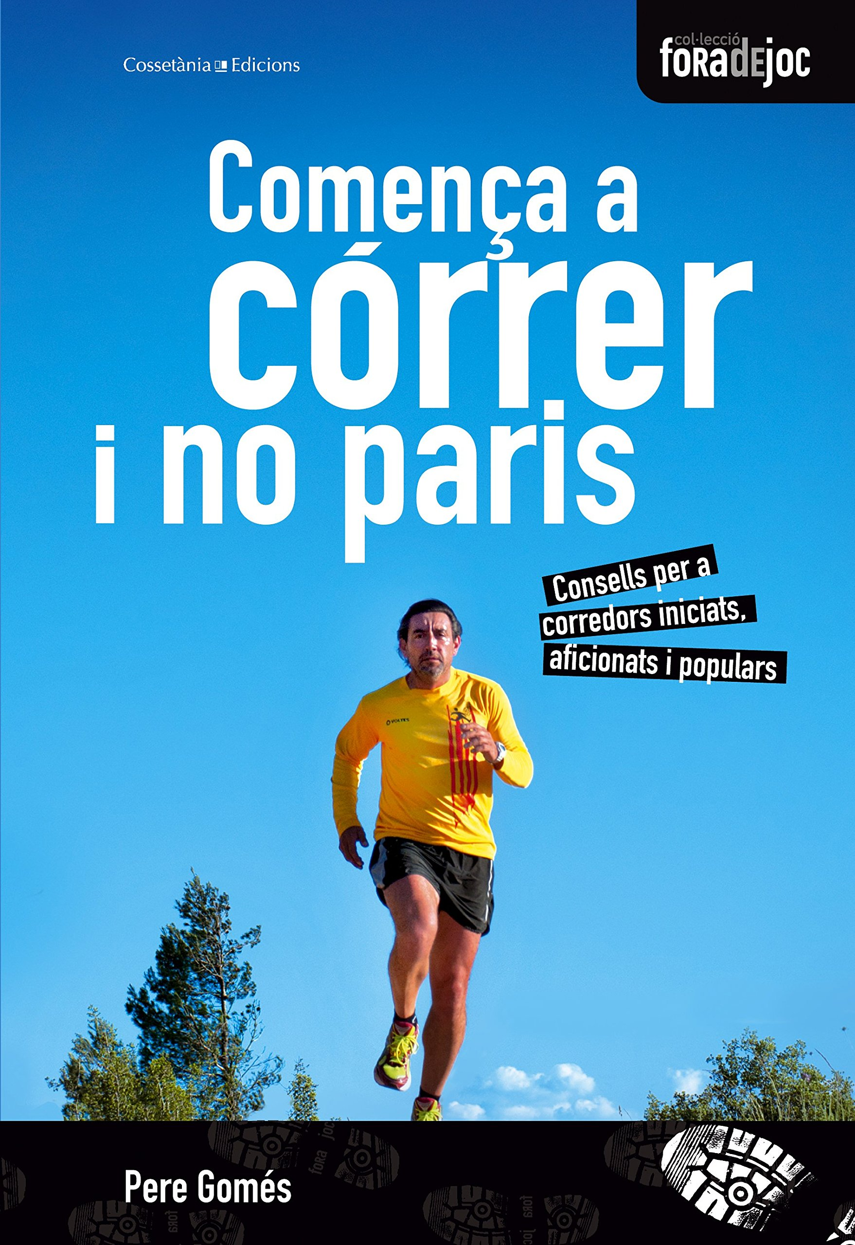 Comença a córrer i no paris (Catalan)