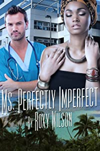Ms. Perfectly Imperfect: BBW BWWM Interracial Romance