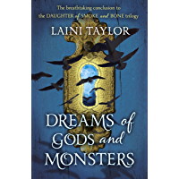 Dreams of Gods and Monsters: The Sunday Times Bestseller. Daughter of Smoke and Bone Trilogy Book 3 (English Edition)