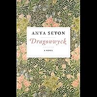 Dragonwyck: A Novel