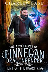 Hunt Of The Dwarf King (The Adventures of Finnegan Dragonbender Book 2) Kindle Edition