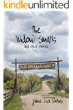 The Widow Smalls: And Other Stories
