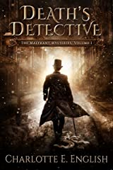 Death's Detective: The Malykant Mysteries, Volume 1 (The Malykant Mysteries, Collected) Kindle Edition