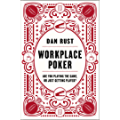 Workplace Poker: Are You Playing the Game, or Just Getting Played? (English Edition)