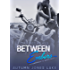 Between Embers (Lost Kings MC #5.5): A Companion to White Heat: Three Short Stories