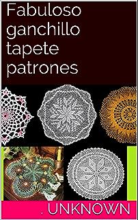 Fabuloso ganchillo tapete patrones (Spanish Edition)