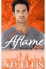 Hearts Aflame: A steamy, friends-to-lovers, opposites-attract, M/M romance (Forged in the City Book 3) Kindle Edition