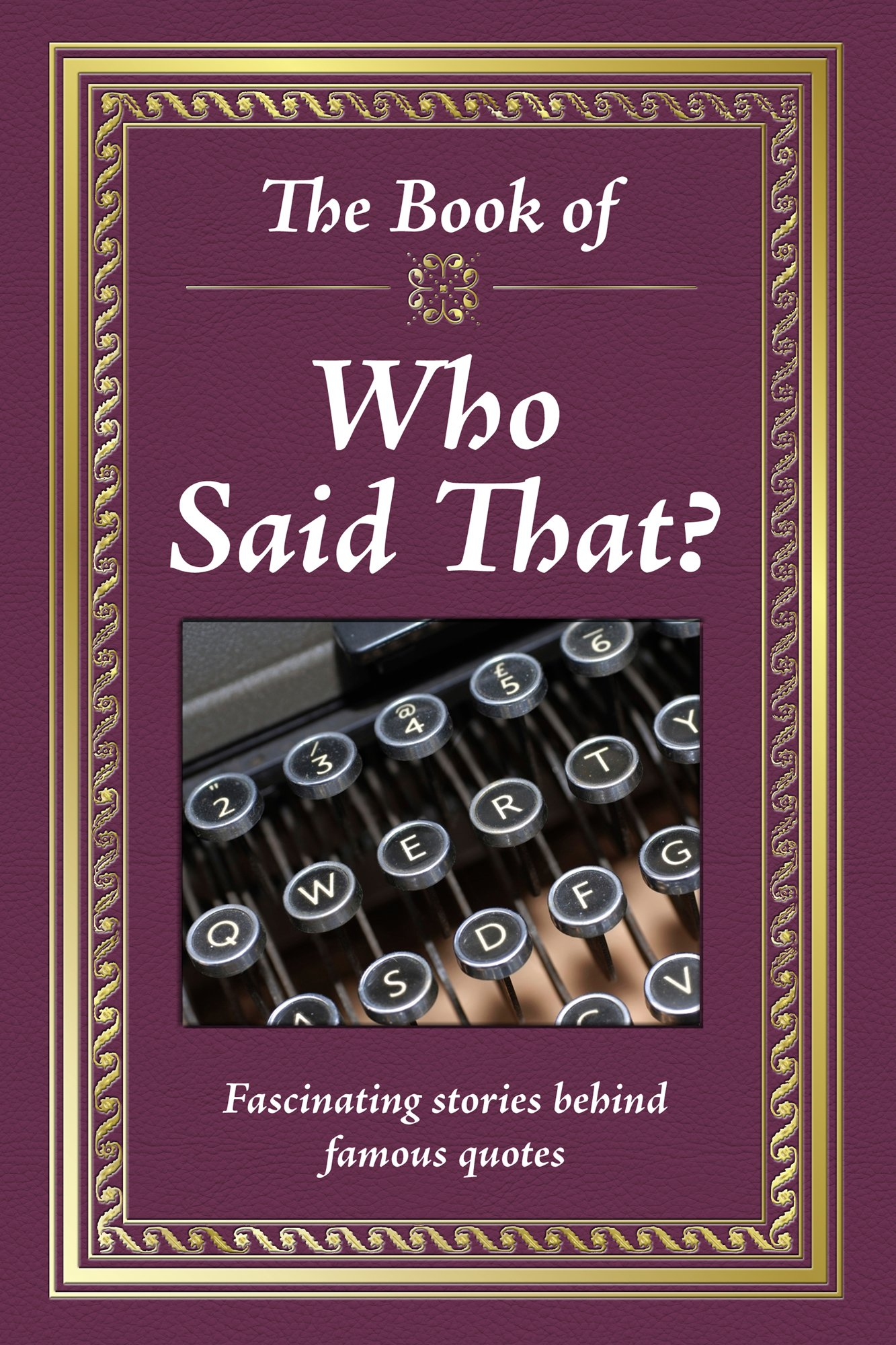 Image result for The Book of Who Said That?