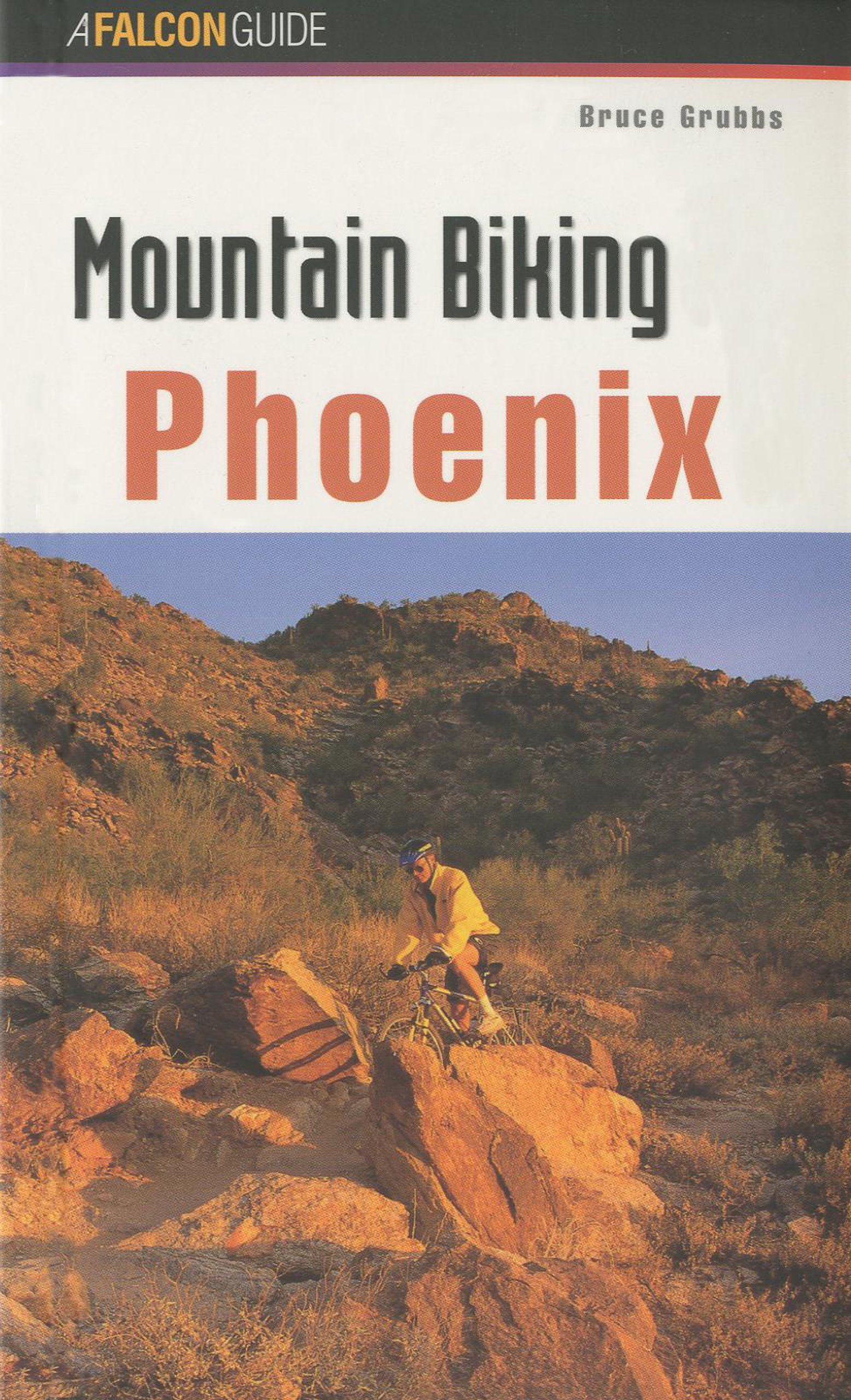 Read Online Mountain Biking Phoenix (Regional Mountain Biking Series) ebook
