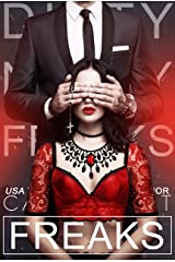 Freaks (Dirty Nasty Freaks Book 3) Kindle Edition