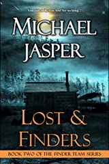 Lost & Finders (The Finder Team Book 2) Kindle Edition
