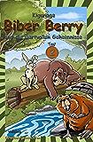 Biber Berry und die wertvollen Geheimnisse - Teil 2 - Gutenachtgeschichten