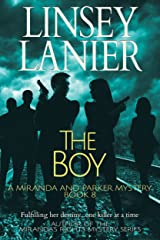 The Boy (A Miranda and Parker Mystery Book 8) Kindle Edition