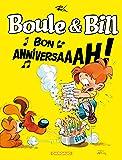 Boule & Bill : Bon anniversaaah ! : Spécial 60 ans