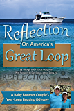 Reflection on America's Great Loop: A Baby Boomer Couple's Year-Long Boating Odyssey