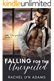 Falling for the Unexpected (Life Unexpected Book 1)
