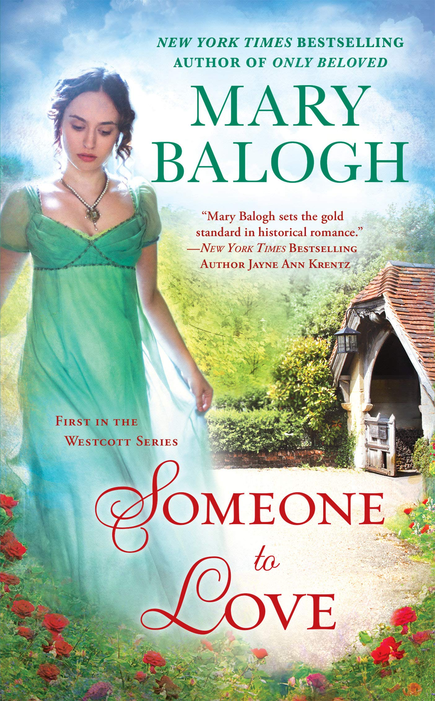Someone To Love (A Westcott Novel, Band 1)