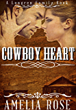 Cowboy Heart (Historical Western Cowboy Romance) (Longren Family Book 3)