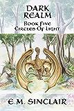 Dark Realm (Circles of Light Book 5)