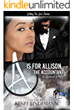 A Is For Allison The Accountant: Looking For Love Series