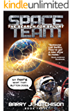 Space Team: The Search for Splurt (English Edition)