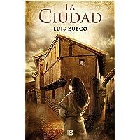 La ciudad (Trilogía medieval 2) (Histórica)