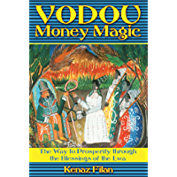 Vodou Money Magic: The Way to Prosperity through the Blessings of the Lwa (English Edition)