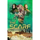 The Scarf: A Sword and Planet Adventure (A Fantastic Space Adventure Series With Strong Female Characters Book 3)